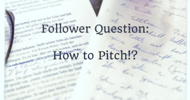 How to Pitch!?
