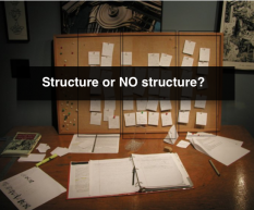 Structure or not to structure, that is the question!?